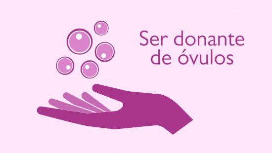 Ser donante de óvulos en España